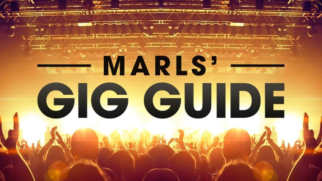 Article heading image for Marls' Triple M Gig Guide