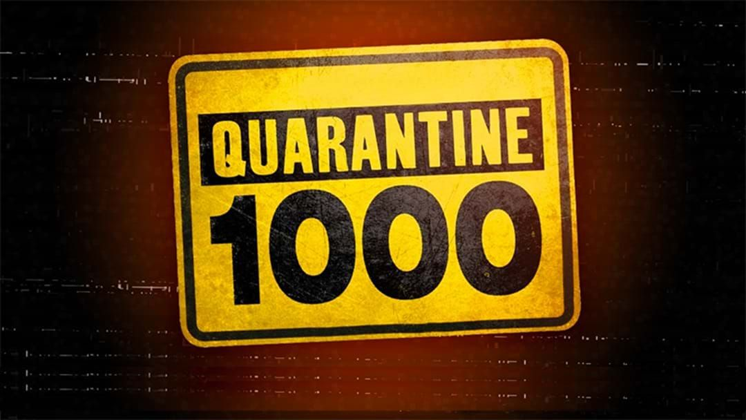 Article heading image for Quarantine 1000 Countdown
