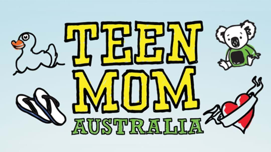 Article heading image for Happy Thursday: The First Trailer For Teen Mom Australia Has Been Released