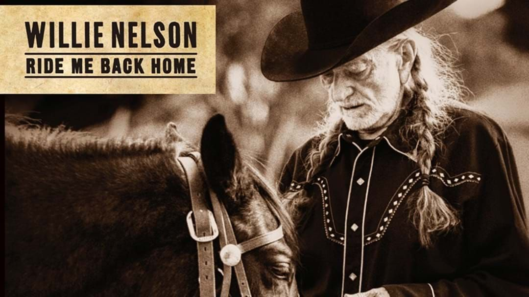 """Article heading image for Willie Nelson's New Studio Album """"Ride Me Back Home"""" – Coming at Ya!"""