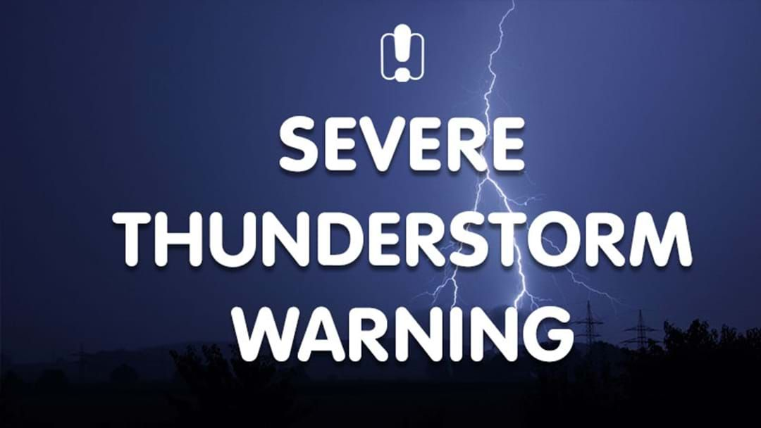 Article heading image for A Severe Thunderstorm Warning Has Been Issued In Parts Of Sydney & NSW